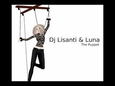 Dj Lisanti & Luna- The Puppet (Maranza Mix)