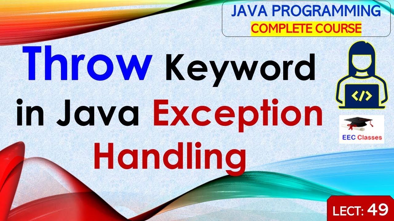 Throw Keyword In Java Exception Handling With Example In Hindi And English