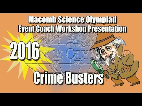 Science Olympiad Crime Busters Event Coach Workshop 2016