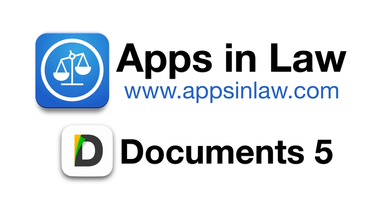 Documents 5 – Fabulously Free File Management – Apps in Law