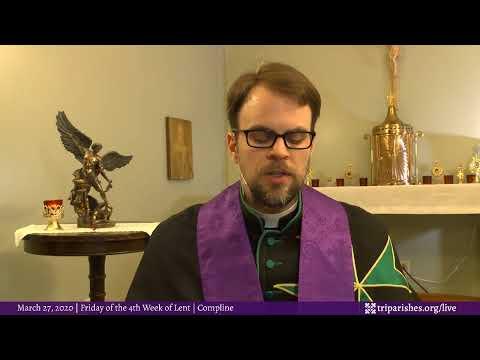 Night Prayer + Check In for Friday, March 27, 2020