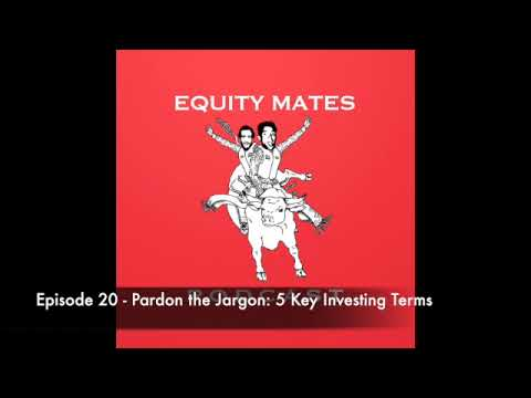20. Pardon the Jargon: 5 key company metrics you must know - Equity Mates Investing Podcast