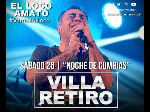 El Loco Amato | Noche De Cumbias - Villa Retiro (26-08-2017)