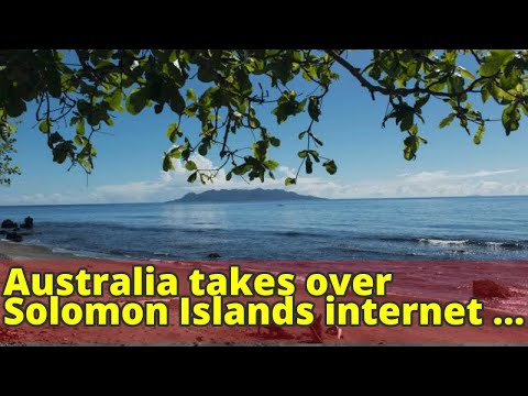 Australia takes over Solomon Islands internet cable amid spies' concerns about China