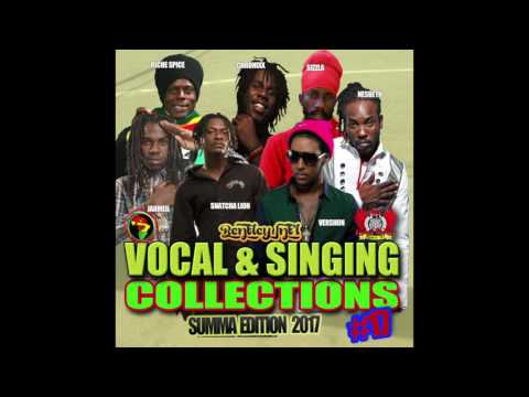DJ FATHER BENTLEY VOCAL & SINGING COLLECTION 2016 VOL 17