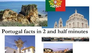 Portugal facts in 2 and half minutes & Anthem by matheona