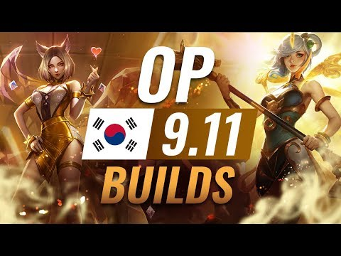 15 NEW Korean Builds To Copy In Patch 9.11 - League Of Legends Season 9