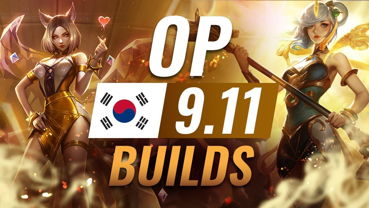 15 NEW Korean Builds to Copy in Patch 9.11 - League of Legends Season 9 thumbnail