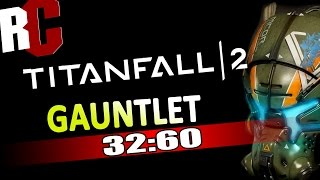 "Titanfall 2 - Gauntlet Speedrun 32:60 - ""Becomes the Master"" Achievement / Trophy Guide"