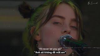 [LIVE]| Wish You Were Gay- BiIlie Eilish「Vietsub」