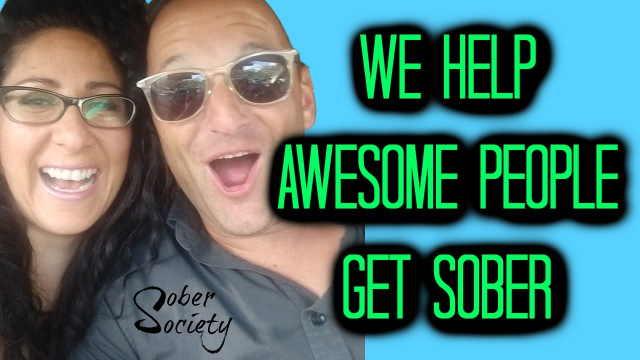 We Help Awesome People Get Sober