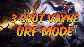 3 SHOT VAYNE URF MODE - League of Legends