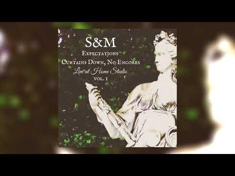 S&M - Expectations/Courtains Down, No Encores LIVE @ Home Studio   Simone Ercole & Martina Vesta