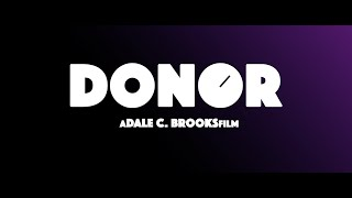 A Short Film: Donor