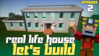Minecraft: Let's Build My Real Life House - Part 2! (Front Wall & My Room!)