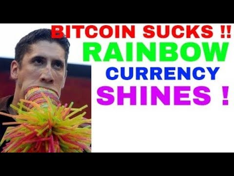 Bitcoin SUCKS Big Time ~ RAINBOW CURRENCY Beams Across the Universe as the New SHINING STAR !