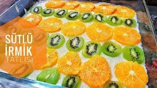 Sütlü Meyveli İrmik Tatlısı Tarifi l Şipşak Yemek Tarifleri