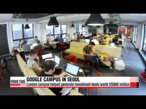 Google opens first Asia startup campus in Seoul   박 대통령, 서울 강남 ′구글캠퍼스′ 개소식 참석..창