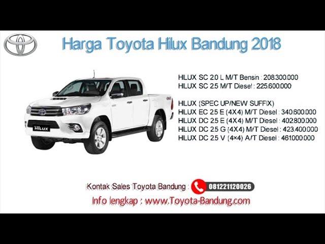 Harga Toyota Hilux 2018 Bandung dan Jawa Barat | 081221120026