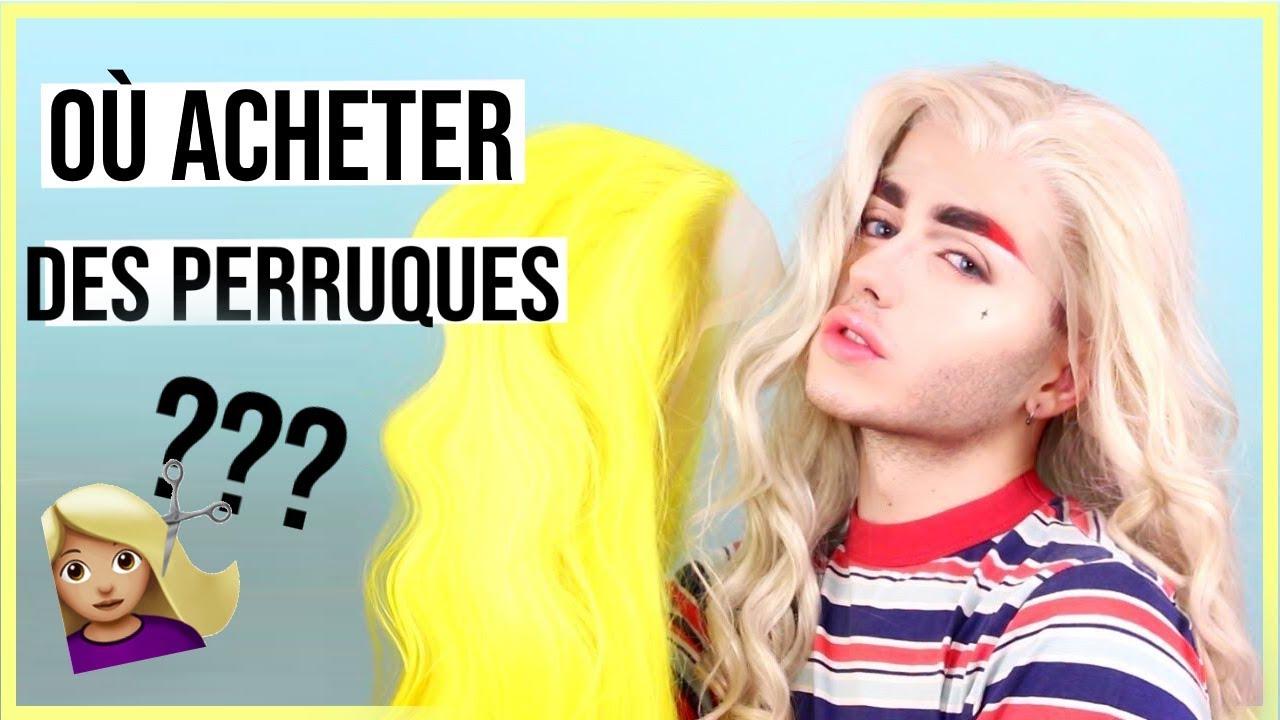 💇🏼 ♀️OÙ ACHETER DES PERRUQUES ? | WIG -