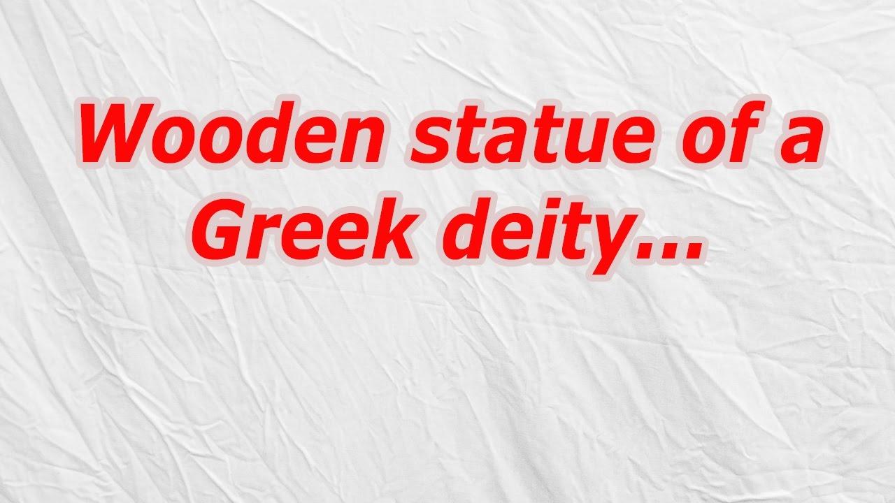 Wooden Statue Of A Greek Deity Codycross Crossword Answer