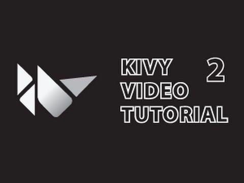 Kivy Tutorial 2