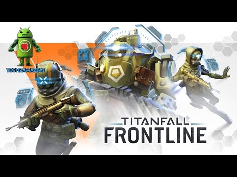 TITANFALL FRONTLINE iOS / Android Gameplay Trailer HD