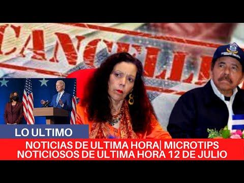 🔴NOTICIAS DE ULTIMA HORA| MICROTIPS NOTICIOSOS DE ULTIMA HORA 12 DE JULIO