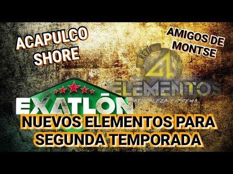 Nuevos Integrantes DE EXATLÓN Y RETO 4 ELEMENTOS  | SEGUNDA TEMPORADA | EQUIPO ACTORES