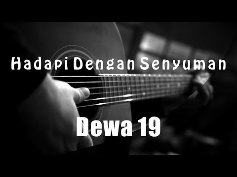 Hadapi Dengan Senyuman - Dewa 19 ( Acoustic Karaoke )