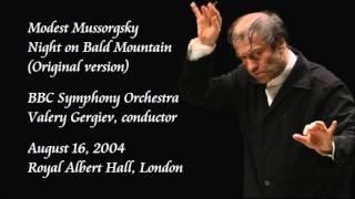 Mussorgsky: Night on Bald Mountain (Original version) - Gergiev / BBC Symphony Orchestra