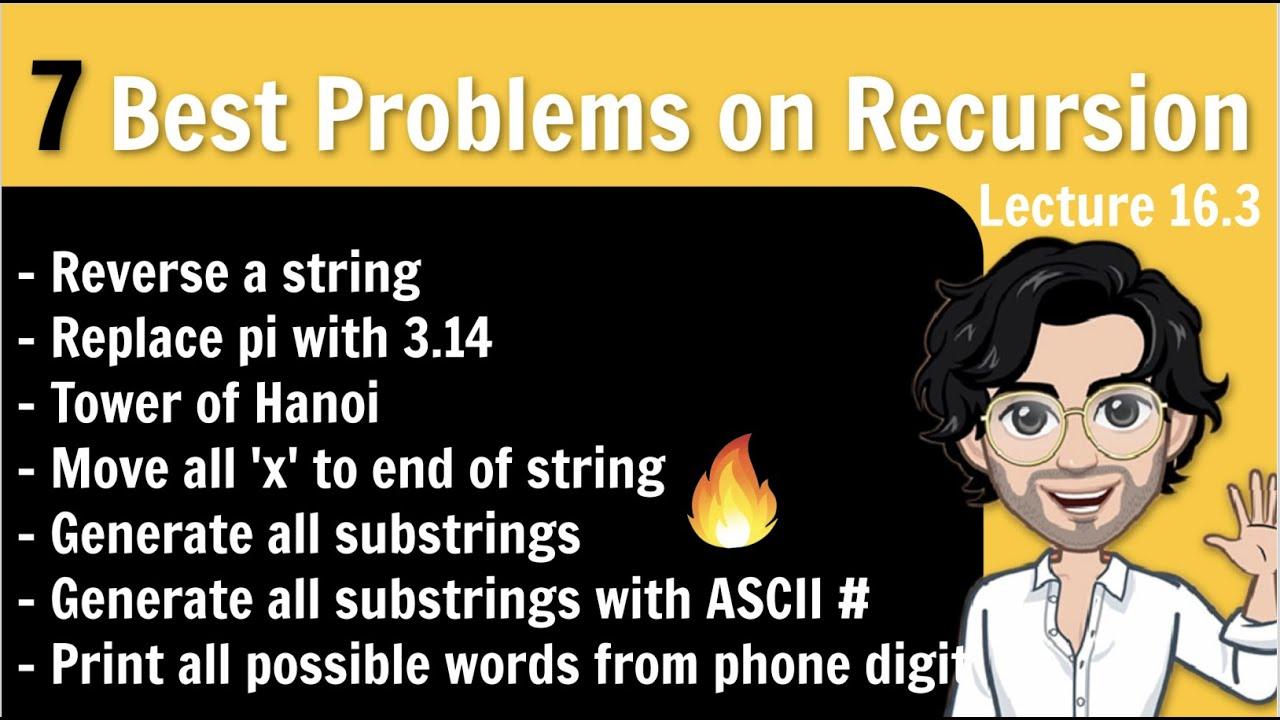 7 Best Problems on Recursion | Recursion in C++ | Placement Course | Lec 16.3