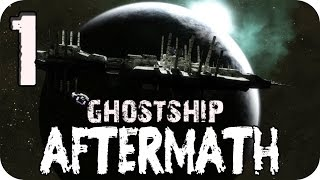 Первый взгляд Ghostship Aftermath | Прохождение | У нас проблемы