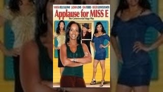 Applause for Miss E