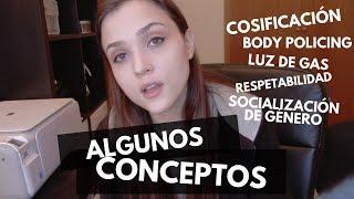 CONCEPTOS (Y TERMINOLOGÍA) FEMINISTA: COSIFICACIÓN, SOCIALIZACIÓN, RESPETABILIDAD, LUZ DE GAS