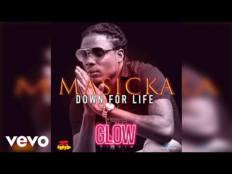 Masicka - Down for Life (Official Audio)