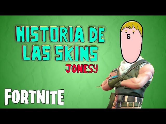 FORTNITE - HISTORIA SKINS