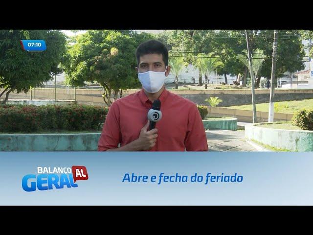 Alagoas 203 anos: Abre e fecha do feriado