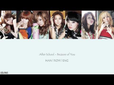 After School - Because of You (너 때문에) (Color Coded Lyrics [Han/Eng/Rom]