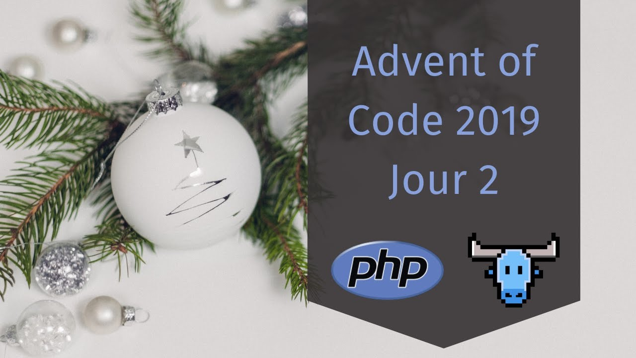 Advent of Code 2019 - Jour 2 - PHP