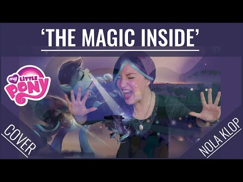 The Magic Inside - My Little Pony - Nola Klop Cover