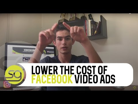 How To Lower The Cost Of Your Facebook Video Ads