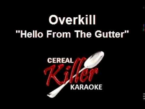 CKK-VR - Overkill - Hello From the Gutter (Karaoke)