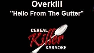 CKK-VR - Overkill - Hello From the Gutter (Karaoke)