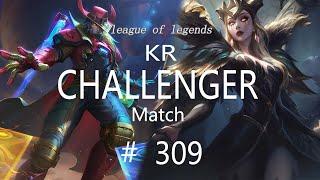 Korea Challenger Match #309/LO…