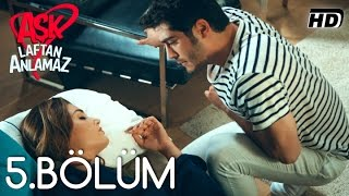 Video Aşk Laftan Anlamaz 5.Bölüm ᴴᴰ download MP3, 3GP, MP4, WEBM, AVI, FLV September 2018