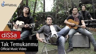 Download lagu diSSa - TAK TEMUKANMU (OFFICIAL MUSIC VIDEO) Mp3
