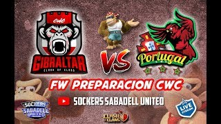 LIVE. FW CWC. CWC GIBRALTAR VS. CWC PORTUGAL. Clash of Clans
