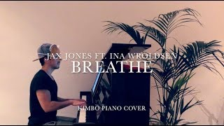 Jax Jones ft. Ina Wroldsen - Breathe (Piano Cover) [+Sheets] Video