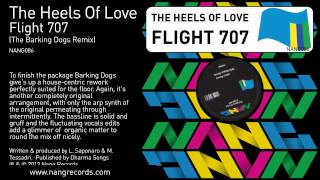 The Heels Of Love - Flight 707 (The Barking Dogs Remix)